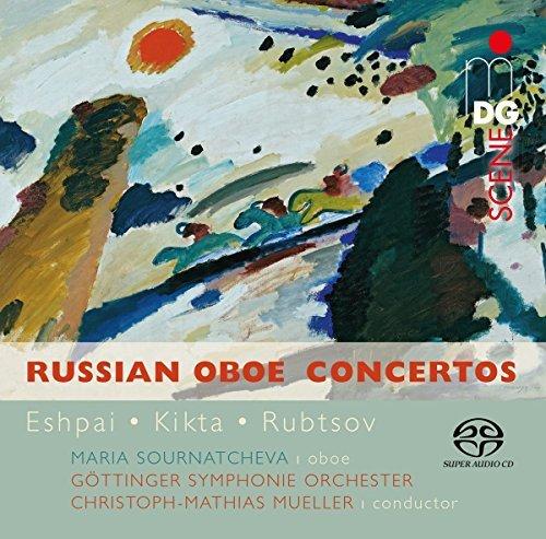 Russian Oboe Concertos by Maria Sournatcheva G??ttinger Symphonie Orchester (Russian Oboe)