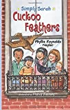 Cuckoo Feathers (Simply Sarah series)
