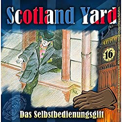 Das Selbstbedienungsgift (Scotland Yard 16)