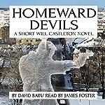 Homeward Devils: A Short Will Castleton Novel | David Bain