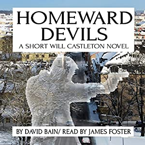 Homeward Devils: A Short Will Castleton Novel Audiobook