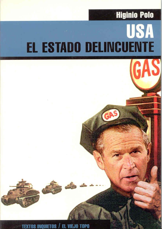 USA: El Estado delincuente (Textos Inquietos): Amazon.es: Higinio ...