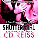 Shuttergirl Audiobook by CD Reiss Narrated by Jo Raylan, Christian Fox