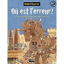 Où est l'erreur ? Numéro 2: Un livre-jeu pour les enfants à partir de 8 ans (Où est l'erreur?) (French Edition)