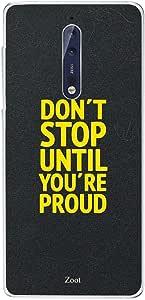 Nokia 8 Don'T Stop Until You'Re Proud!!