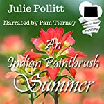An Indian Paintbrush Summer: An American State Flower Novella | Julie Pollitt