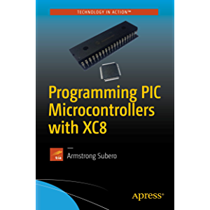 PIC Microcontroller Projects in C: Basic to Advanced, Dogan