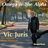 Omega Is The Alpha by Vic Juris (2010-09-07)