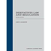Derivatives Law and Regulation, Second Edition