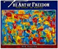 The Art of Freedom: How Artists See America (Bob Raczka's Art Adventures)