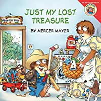 Little Critter: Just My Lost Treasure