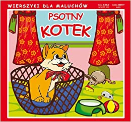 Psotny Kotek Wierszyki Dla Maluchów Amazoncouk Emilia