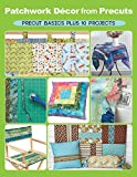 how to make a window valance Patchwork Decor from Precuts: Precut basics plus 10 projects
