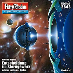 Entscheidung im Sterngewerk (Perry Rhodan 2843)