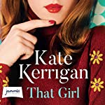 That Girl | Kate Kerrigan