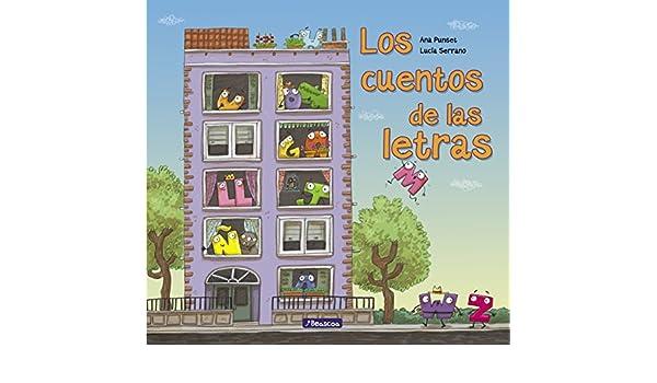 Amazon.com: Los cuentos de las letras (Spanish Edition) eBook: Ana Punset, Lucía Serrano: Kindle Store
