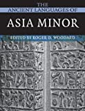 The Ancient Languages of Asia Minor, , 052168496X