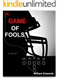 Game of Fools: The Final Days of Football