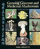 img - for Growing Gourmet and Medicinal Mushrooms book / textbook / text book