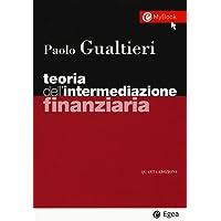 Teoria dell'intermediazione finanziaria. Con Contenuto digitale per accesso on line: 1