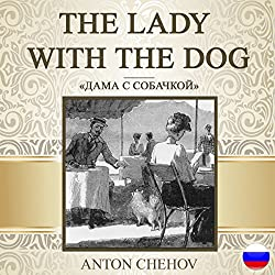 The Lady with the Dog [Russian Edition]