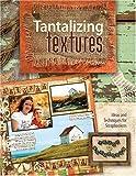 Tantalizing Textures, Trudy Sigurdson, 1599630052