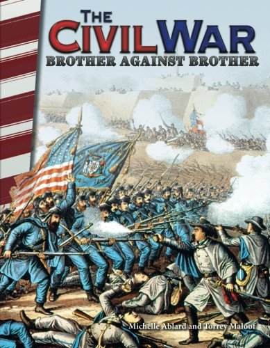 The Civil War: Brother Against Brother - Social Studies Book for Kids