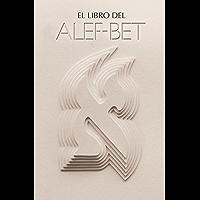 El Libro del Alef-Bet (Sefer HaMidot - Versión