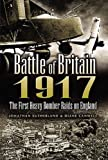 Battle of Britain 1917, Jonathan Sutherland and Diane Canwell, 1844153452