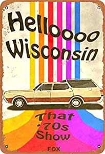 Hello Wisconsin That '70s Show Vintage Tin Sign Logo Retro Metal Tin Sign Vintage Aluminum Sign for Home Coffee Wall Decor 8x12 Inch