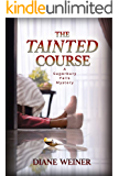The Tainted Course (The Sugarbury Falls Mysteries Book 4)