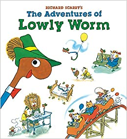 Richard Scarrys The Adventures of Lowly Worm: Richard Scarry: 9781402772146: Amazon.com: Books