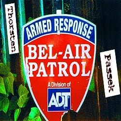 Bel Air Patrol. Los Angeles Reiseführer für Erwachsene