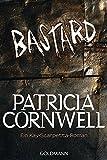 Bastard: Kay Scarpettas 17. Fall