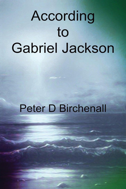 Download According to Gabriel Jackson PDF