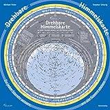 Drehbare Himmelskarte: Zu jeder Stunde wissen. wo die Sterne stehen von Michael Feiler (2013) Landkarte