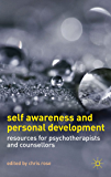Self Awareness and Personal Development: Resources for Psychotherapists and Counsellors