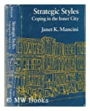 Strategic Styles : Coping in the Inner City, Mancini, Janet K., 0874511798