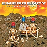 Everybody Panic by Emergency (2012-08-03)