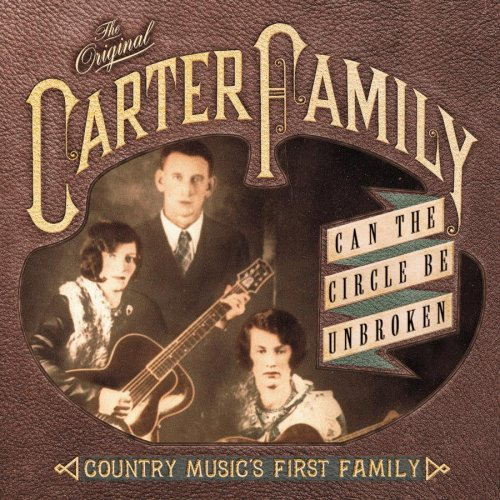 Can The Circle Be Unbroken: Country Music's First Family by Sony Legacy