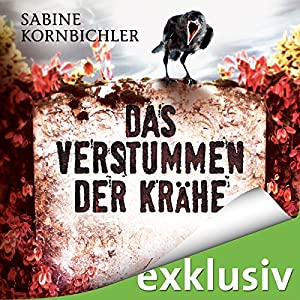 Das Verstummen der Krähe (Kristina Mahlo 1) Audiobook