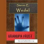 Grandpa Frost | Steven E. Wedel