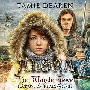 Alora: The Wander-Jewel Hörbuch