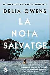 La noia salvatge (Àtic dels Llibres) (Catalan Edition) Paperback