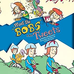 Meet the Bobs and Tweets Audiobook