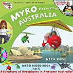 Myro Arrives in Australia: Myro, the Smallest Plane in the World - Myro Goes to Australia | Nick Rose