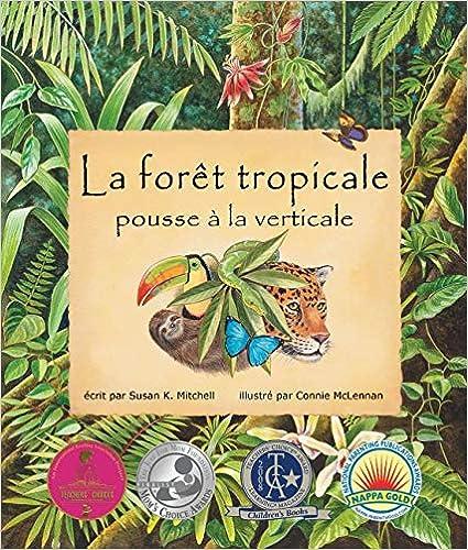 livre pdf gratuit télécharger La Forêt Tropicale Pousse À La Verticale: (the Rainforest Grew All Around in French)