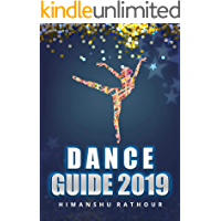 Dance guide 2019: A practical guide to creative success in dance book cover