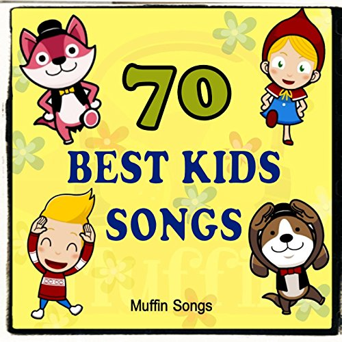 70 Best Kids Songs with Muffin...