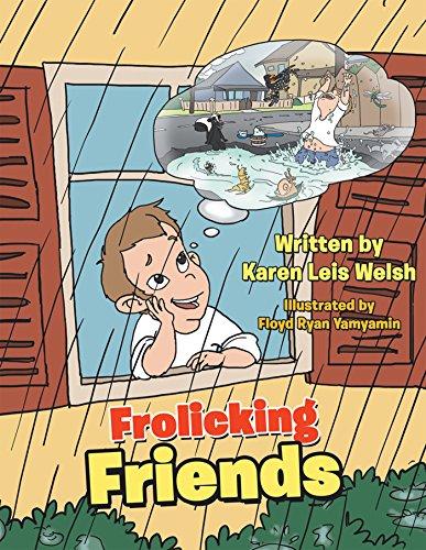 Frolicking Friends by [Welsh, Karen Leis]